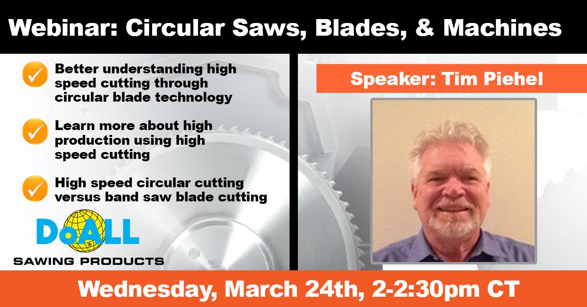 DoALL Webinar: Circular Saws, Blades, & Machines